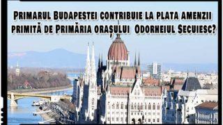 Ungaria sprijină oficial acțiunile anticonstituționale din România? Primarul Budapestei contribuie la plata amenzii primită de Primăria orașului Odorheiu Secuiesc!