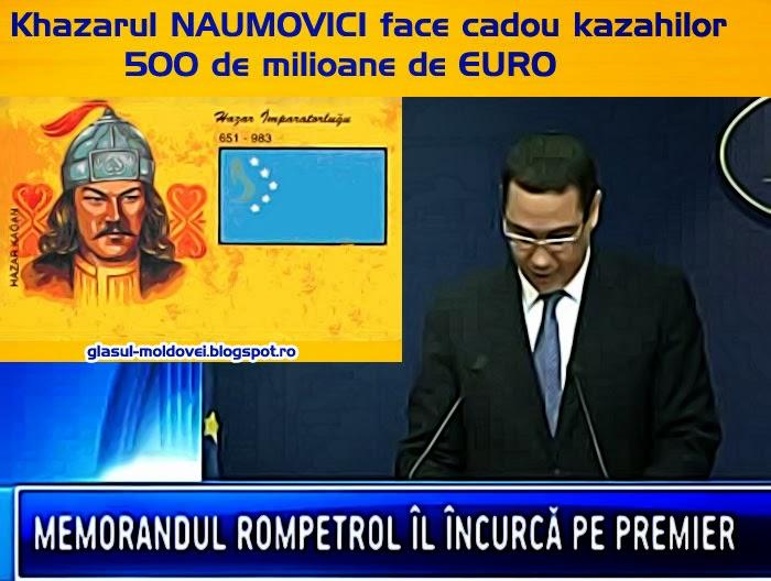 """""""Khazarul"""" Ponta Naumovici face cadou kazahilor 500 de milioane de EURO!"""