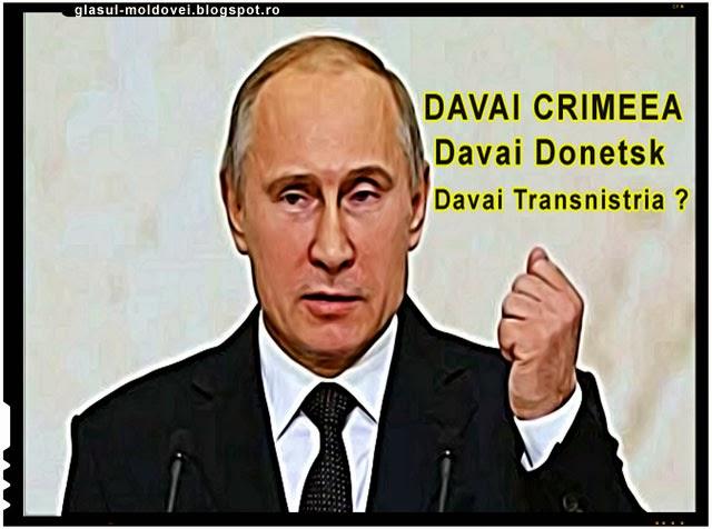 Davai Crimeea, davai Donetsk, davai Transnistria?