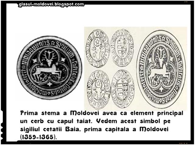 Putina lume stie ca prima stemă a Moldovei avea de fapt ca element principal un cerb ranist sau un cerb cu capul tăiat.Acest simbol poate fi regasit pe sigiliul cetatii Baia, asezare care a fost de altfel prima capitală a Moldovei (1359-1365).
