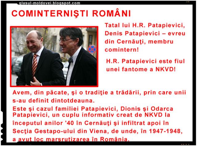 Un alt individ care face propaganda antiromaneasca si a carui maculatura ponegreste si jigneste in toate felurile poporul romane este odiosul H.R. Patapievici, un pupincurist cu papion al lui Traian Basescu.