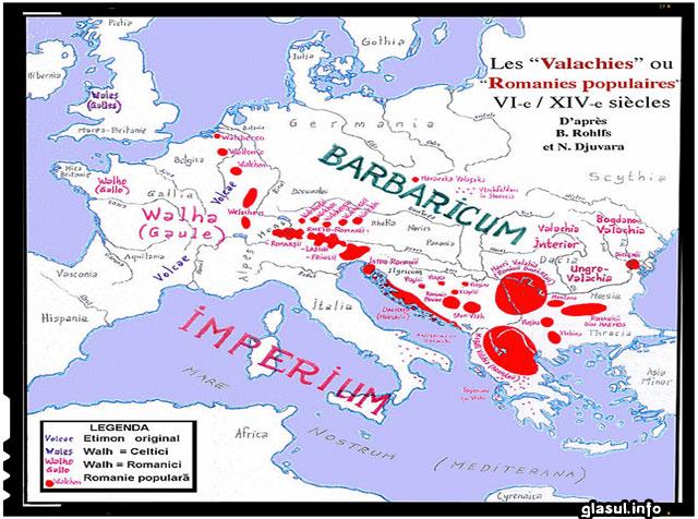 Roșu: câteva din Romaniile populare menționate în sursele anteriare sec. XI sau atestate toponimic. * Walha, Vlahia moravă, Bogdano-Vlahia, Ungro-Vlahia: denumirile medievale ale unor popoare sau state romanice mai tardive.