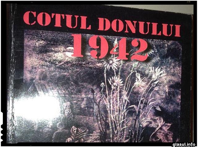 COTUL DONULUI 1942 - INCA O VICTORIE A DUSMANULUI OBTINUTA PRIN TRADARE