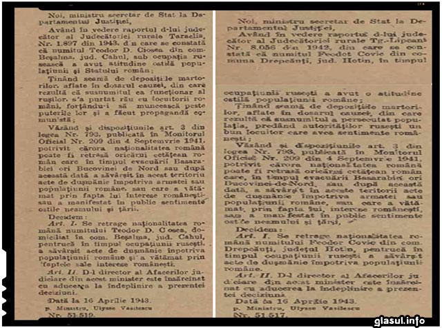 La 20 aprilie 1943, in Monitorul Oficial al Romaniei, erau publicate doua decizii de retragere a nationalitatii romane pentru doi astfel de tradatori ai interselor romanesti in Basarabia.