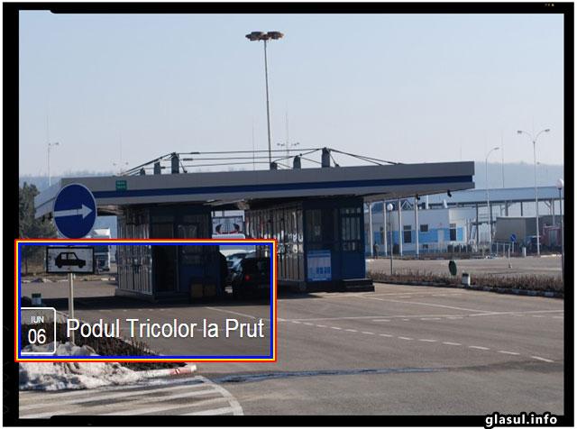 După Podul de Flori, la Prut vom face Podul TRICOLOR - 6 iunie - La Vama nedreaptă Albița-Leușeni