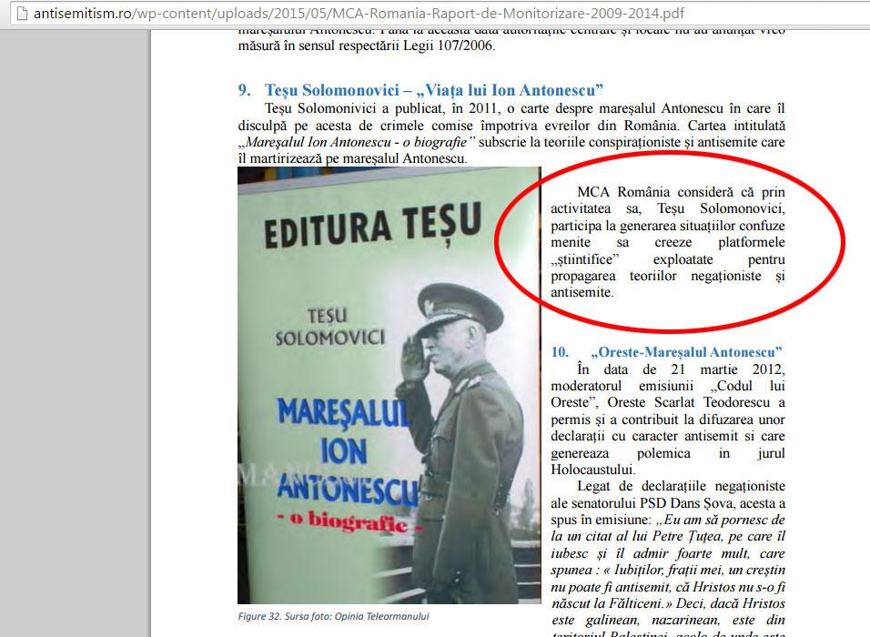 """Tesu Solomovici este un alt scriitor evreu care a intrat in vizorul acestor organizatii, fiind acuzat ca nu a prezentat in cartea pe care a publicat-o despre Ion Antonescu, o varianta cat mai """"convenabila"""" pentru comunitatea evreiasca."""