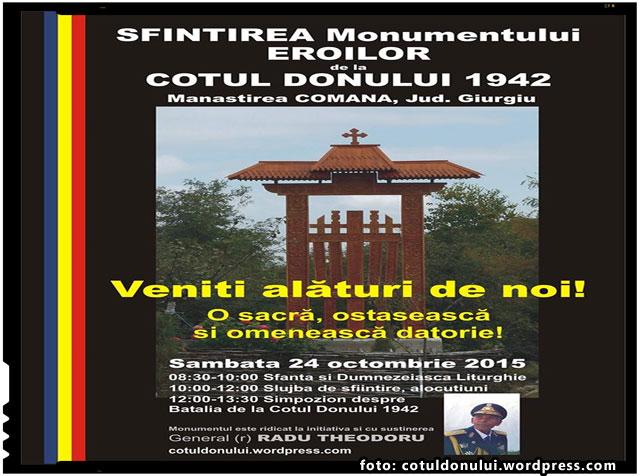 SFINTIREA MONUMENTULUI EROILOR de la COTUL DONULUI 1942 are loc Sambata 24 octombrie 2015, foto: cotuldonului.wordpress.com