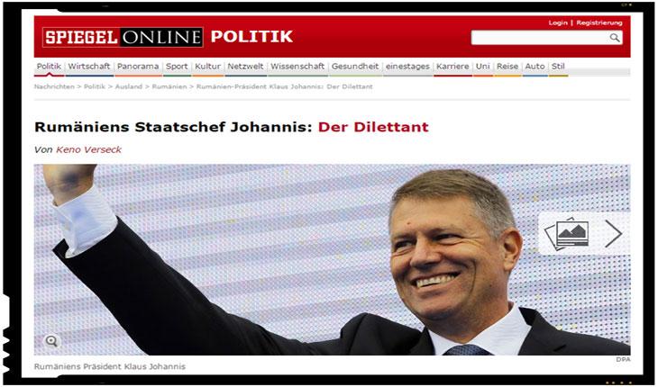 """Der Spiegell il desfiinteaza pe Klaus Iohannis: """"Diletantul"""""""