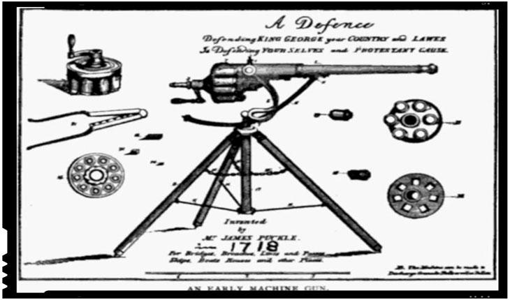 La 15 mai 1718 a fost patentata prima mitraliera din lume de catre James Puckle, un avocat din Londra