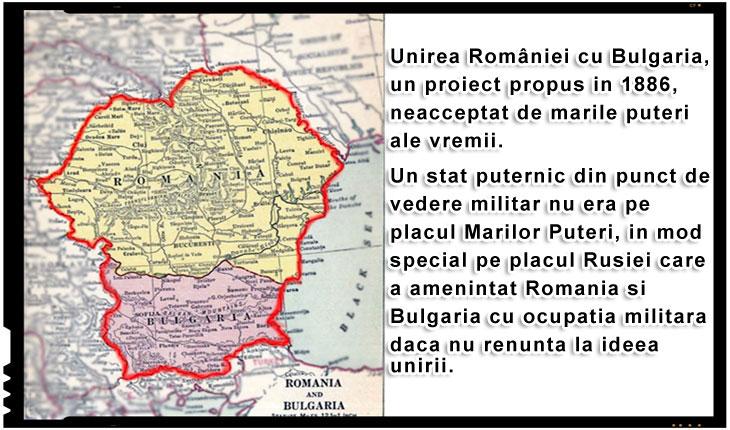 Unirea României cu Bulgaria, un proiect propus in 1886, neacceptat de marile puteri ale vremii