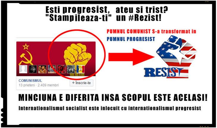 Ce inseamna #Rezist? PUMNUL COMUNIST s-a transformat in PUMNUL PROGRESIST, prin intermedierea unor neobolsevici internationalisti precum George Soros