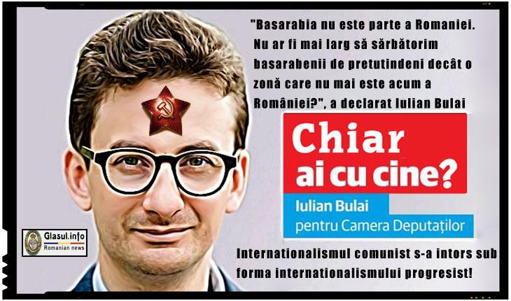 """In cel mai pur stil sovieto-internationalist, deputatul USR Iulian Bulai a venit sa ne readuca aminte ca """"Basarabia nu este parte a Romaniei""""!"""
