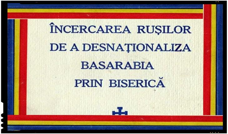 Incercarea rusilor de a deznationaliza Basarabia prin biserica