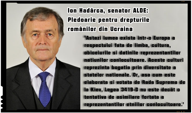 Ion Hadârcă, senator ALDE: Pledoarie pentru drepturile românilor din Ucraina