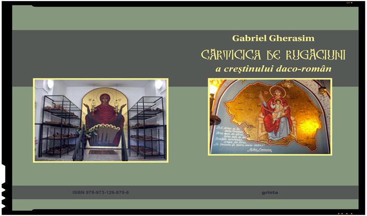 """Recenzie de carte: """"Cărticica de Rugăciune a Creştinului Daco-Român"""", de Gabriel Gherasim"""