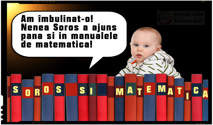 Am îmbulinat-o! Nenea Soros a ajuns pana si in manualele de matematica!