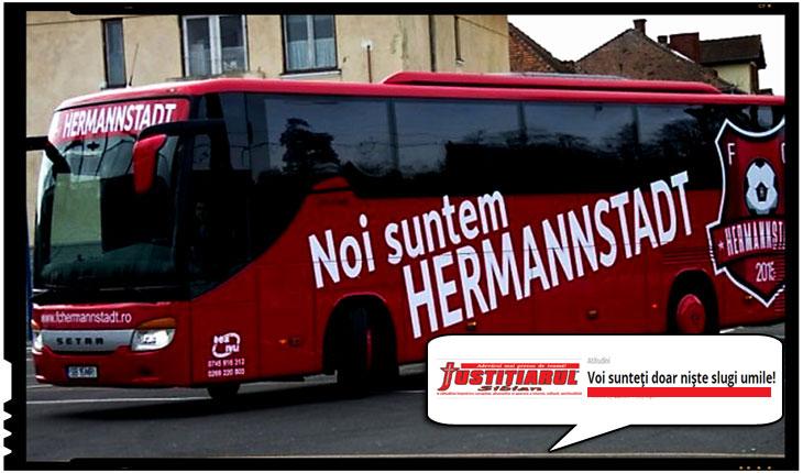 """Un jurnalist din Sibiu reactioneaza la botezarea echipei locale cu numele de Hermannstadt: """"Voi sunteți doar niște slugi umile!"""", Foto: sibiu.justitiarul.ro"""