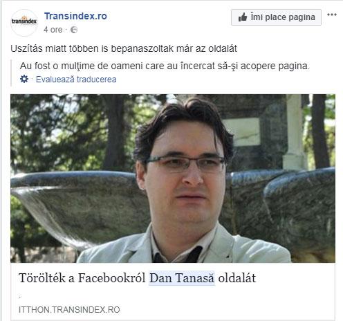 Transindex.ro despre stergerea paginii lui Dan Tanasa, foto: facebook