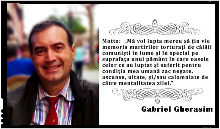 """Gabriel Gherasim: """"Mă voi lupta mereu să țin vie memoria martirilor torturați de călăii comuniști în lume..."""""""