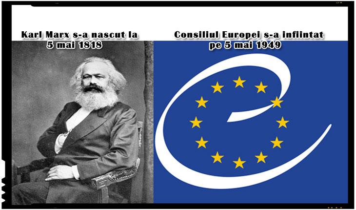A mai remarcat cineva că în aceeași zi în care s-a născut Karl Marx, a fost înființat și Consiliul Europei?