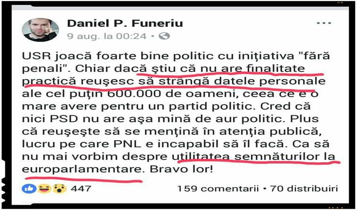 Iată de pildă ce susținea acum puțin timp Daniel Funeriu despre utilitatea semnăturilor strânse de către USR sub pretextul luptei împotriva corupției