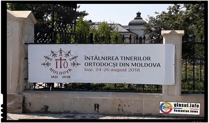 Peste 1600 de tineri, unii veniți din Basarabia, Bucovina, Timoc si Voivodina, vor participa la Întâlnirea Tinerilor Ortodocși din Moldova de la Iași