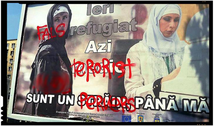 Afișele care promovează toleranța față de imigranți sau refugiați au fost vandalizate