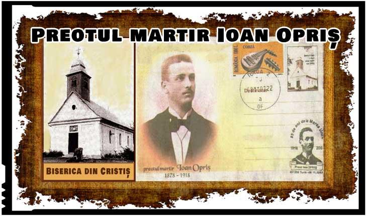"""8 noiembrie 1918, ziua când preotul martir Ioan Opriș a fost împușcat pe treptele bisericii la care slujea de către jandarmii unguri: """"Nu mai lătra, popă spurcat!"""""""