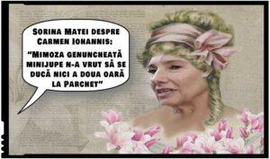 """Sorina Matei despre Carmen Iohannis: """"Mimoza genuncheată minijupe n-a vrut să se ducă nici a doua oară la Parchet"""""""