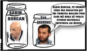 """Dan Andronic: """"Sabin Borcan, pe vremea când era redactor-șef îmi trimitea mailuri prin care mă ruga să public diverse materiale împotriva lui Kovesi"""""""