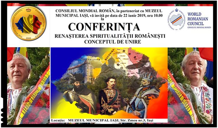"""Conferință la IAȘI: """"RENAȘTEREA SPIRITUALITĂȚII ROMÂNEȘTI, CONCEPTUL DE UNIRE"""""""