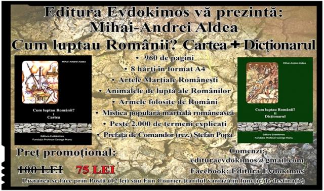 """Invitație la lectură: """"Cum luptau Românii? Cartea + Dicționarul"""", de Mihai-Andrei Aldea, Foto: Facebook / Editura Evdokimos"""