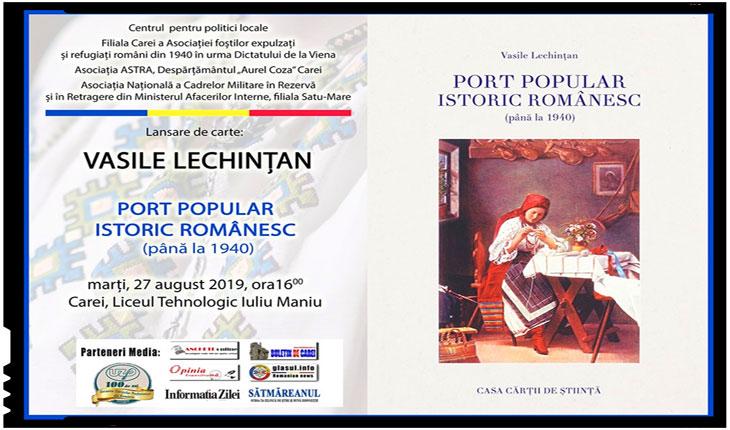 """Lansare de carte cu mare valoare identitară a istoricului Vasile Lechințan: """"Port popular istoric românesc (până la 1940)"""""""
