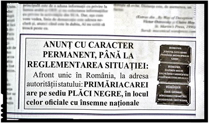 ANUNȚ CU CARACTER PERMANENT, PÂNĂ LA REGLEMENTAREA SITUAȚIEI: Afront unic în România, la adresa autorității statului:PRIMĂRIA CAREI are pe sediu PLĂCI NEGRE, în locul celor oficiale cu însemne naționale, Foto: Certitudinea