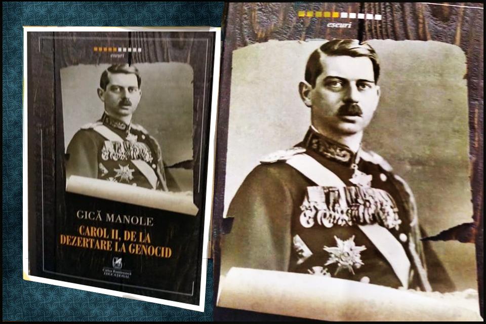 "Lansare de carte la Iași: ""Carol II, de la Dezertare la Genocid"""
