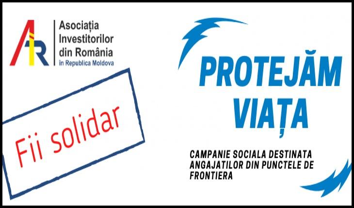 """Asociația Investitorilor din România în Republica Moldova a inițiat campania """"Protejăm Viaţa!"""", destinată  protejării angajaților de la punctele de trecere a frontierei din Republica Moldova"""