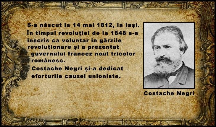 La 14 mai 1812 s-a născut Costache Negri, patriot român dedicat cauzei unioniste