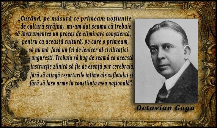 """Octavian Goga despre maghiarizare: """"Trebuia să bag de seamă să nu mă facă un fel de ienicer al civilizaţiei ungureşti"""""""