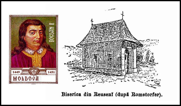 La 15 octombrie 1451 era asasinat la Reuseni,tatăl lui Ștefan cel Mare, Bogdan al II-lea