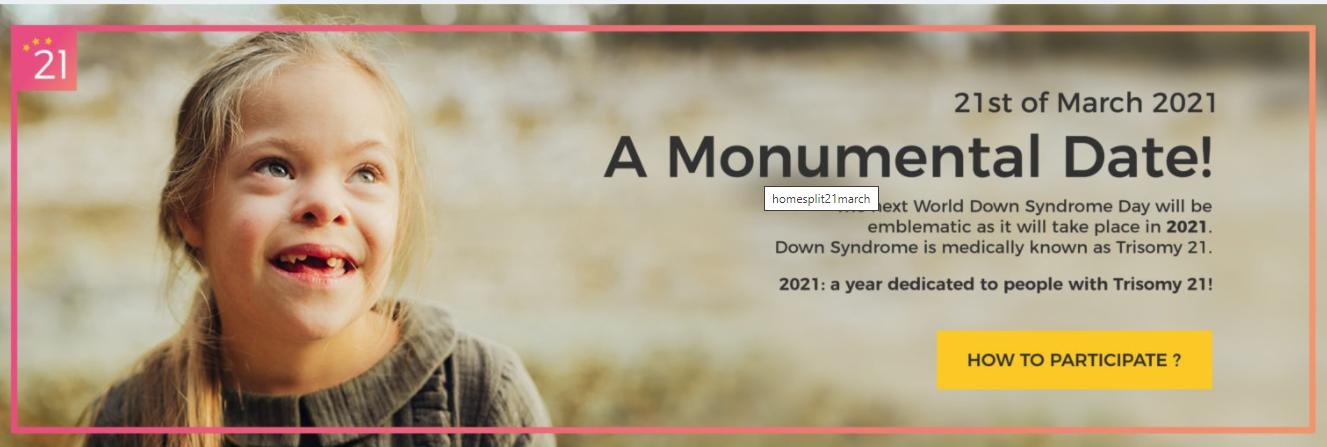 3 proiecte pentru a marca ziua de 21 martie 2021. Axare asupra proiectelor de susținere de către eurodeputați: invitație de a cunoaște o persoană cu sindrom Down