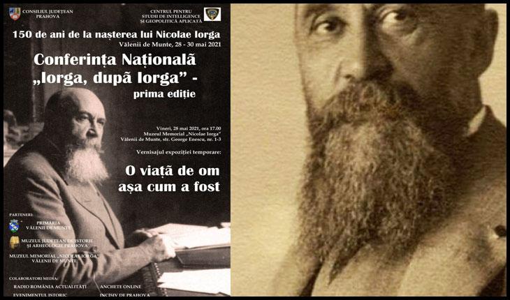 """Conferința Națională """"Iorga, după Iorga"""". Programul evenimentului"""