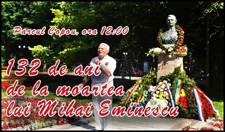 Eminescu să ne judece! 132 de ani de la moartea lui Mihai Eminescu comemorați printr-o serie de manifestări dedicate marelui poet